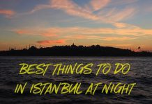 Best Things To Do In Istanbul At Night